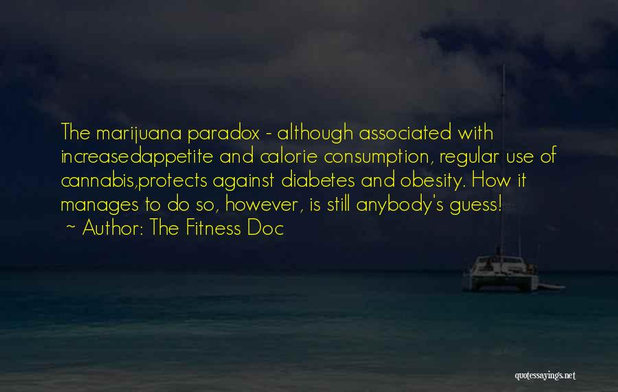 Smoke Weed Quotes By The Fitness Doc