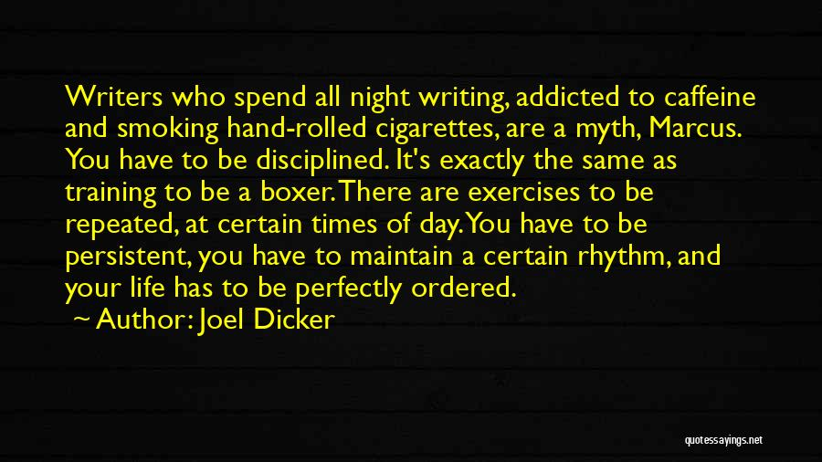 Smoking Addicted Quotes By Joel Dicker