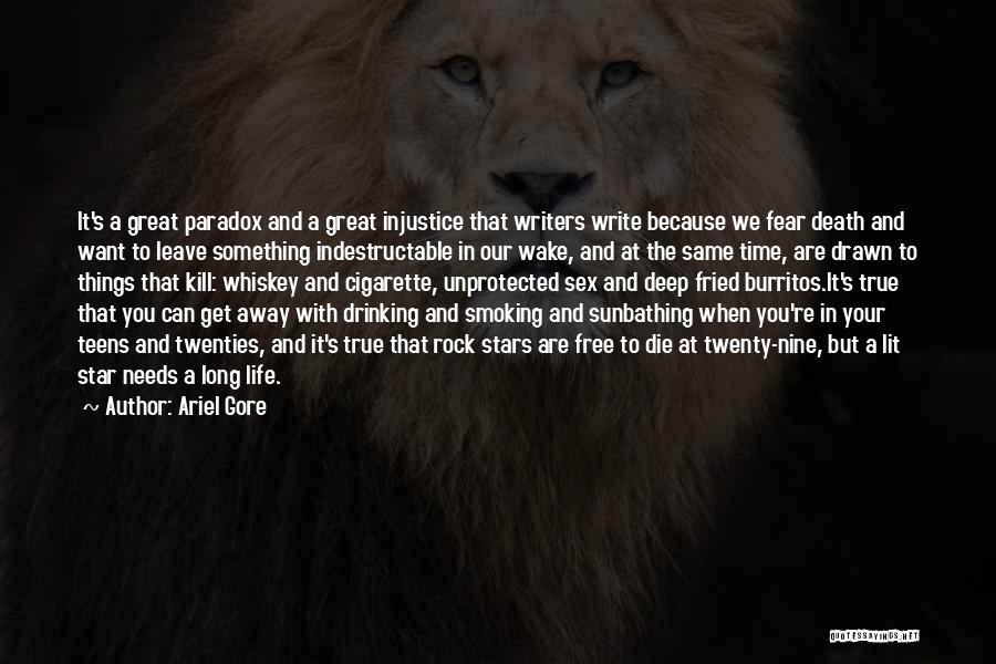 Smoking Attitude Quotes By Ariel Gore