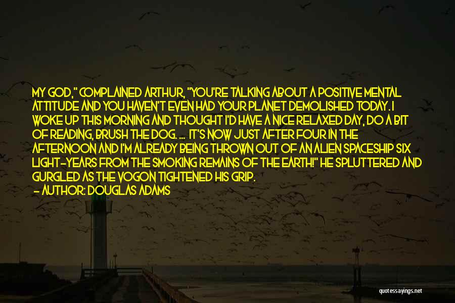 Smoking Attitude Quotes By Douglas Adams