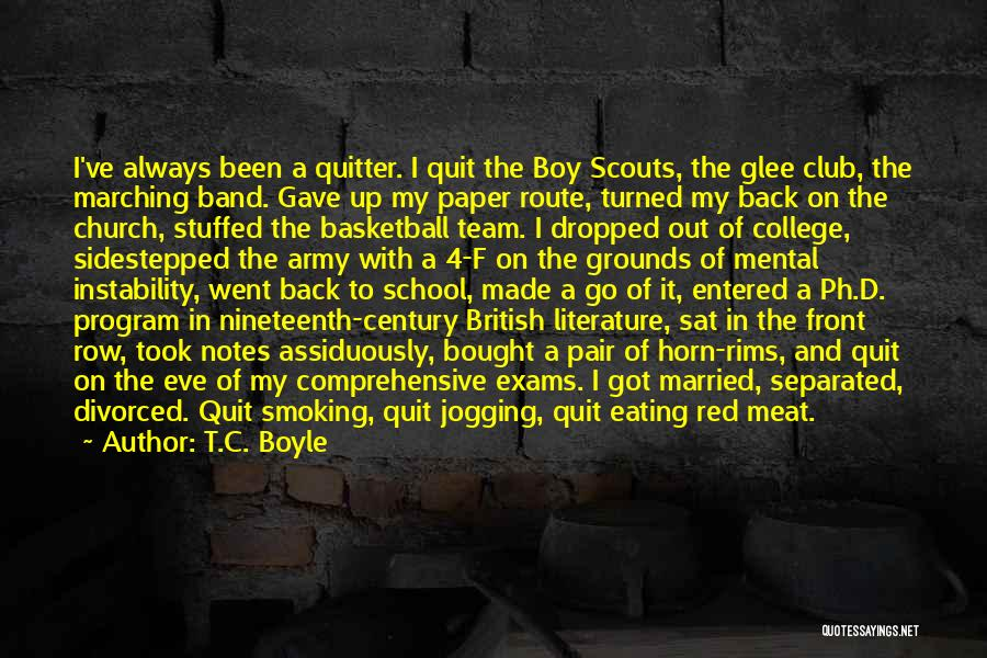 Smoking Meat Quotes By T.C. Boyle