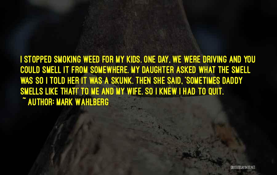 Top 52 Quotes & Sayings About Smoking Weed