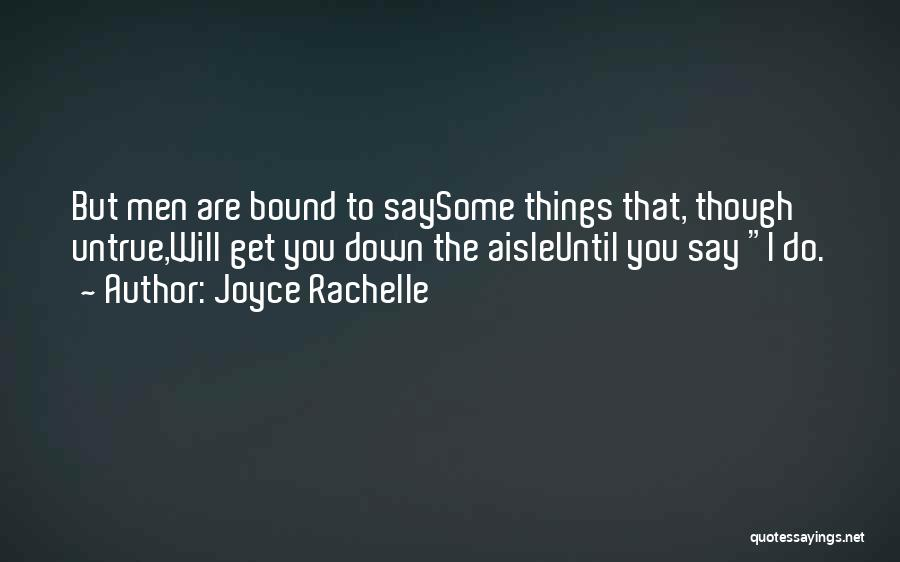Smooth Talkers Quotes By Joyce Rachelle