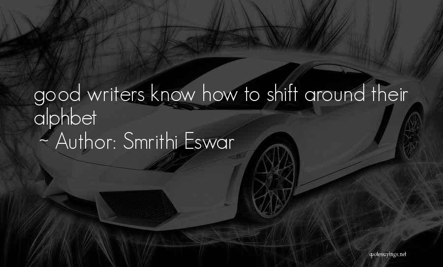 Smrithi Eswar Quotes 288025