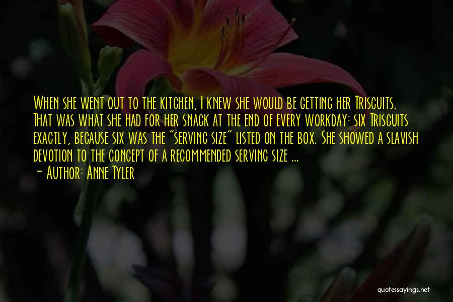 Snack Off Quotes By Anne Tyler