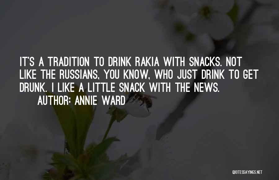 Snack Off Quotes By Annie Ward