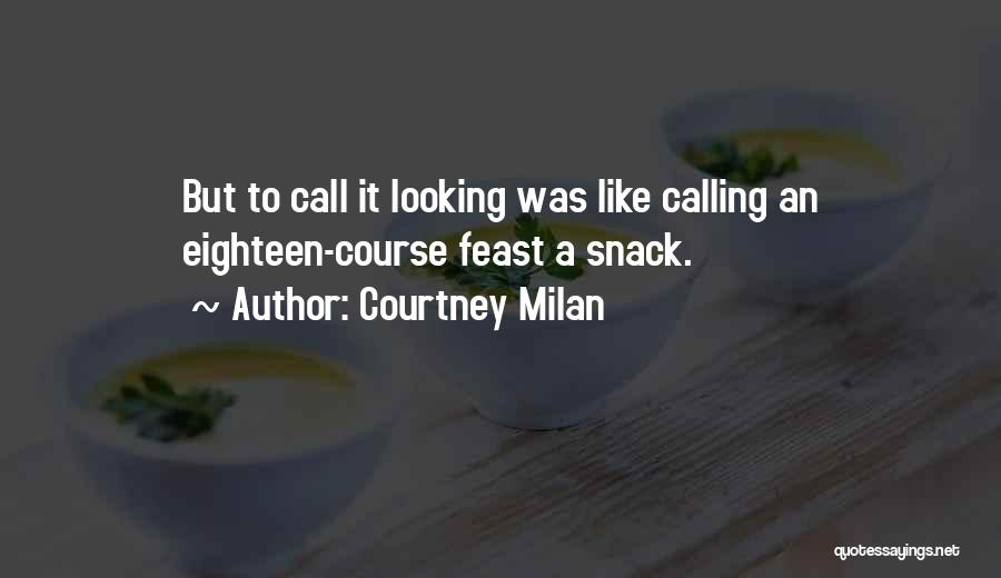Snack Off Quotes By Courtney Milan