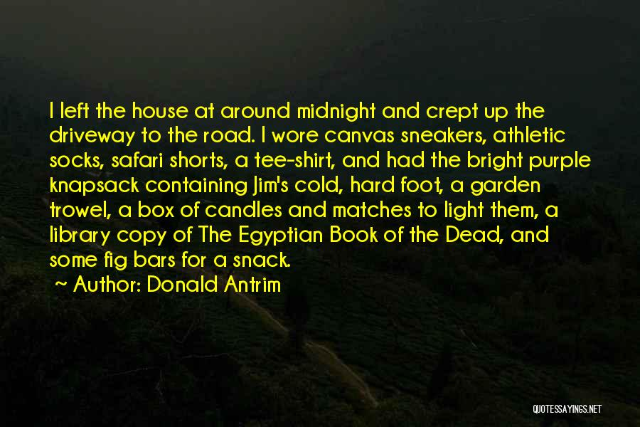 Snack Off Quotes By Donald Antrim