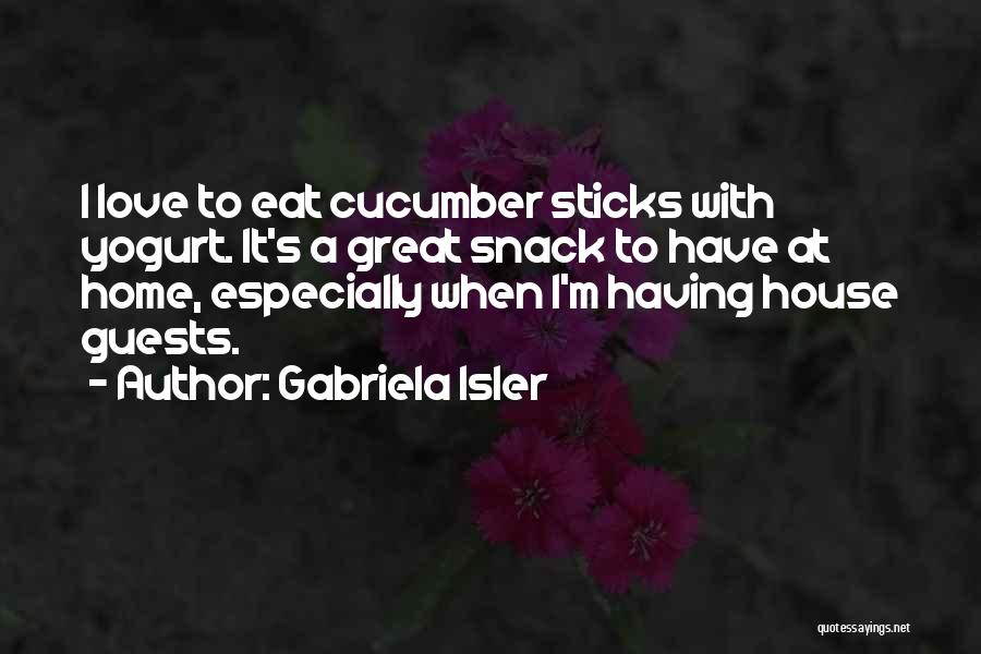 Snack Off Quotes By Gabriela Isler