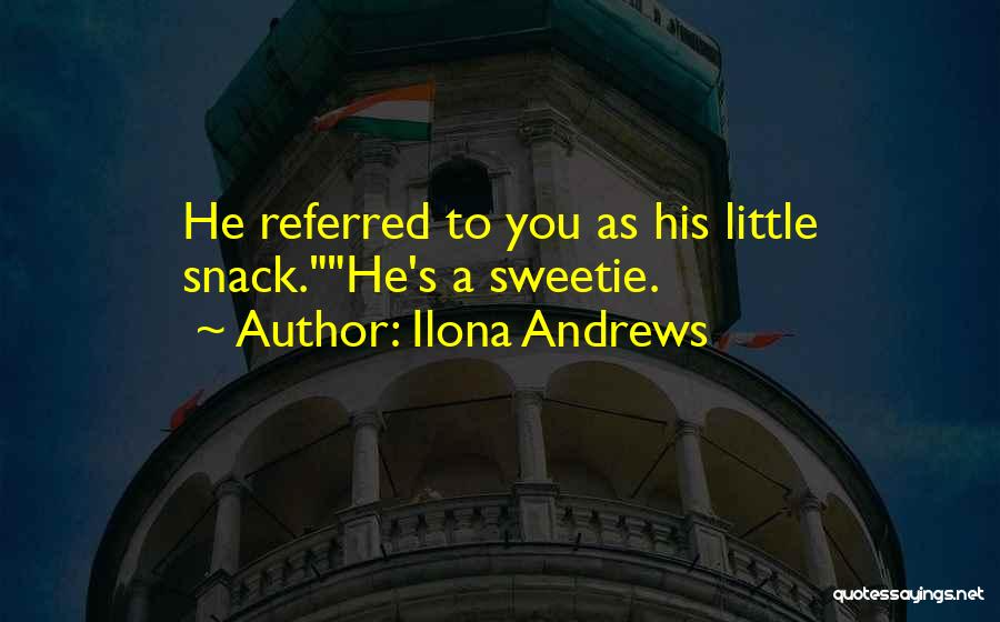 Snack Off Quotes By Ilona Andrews