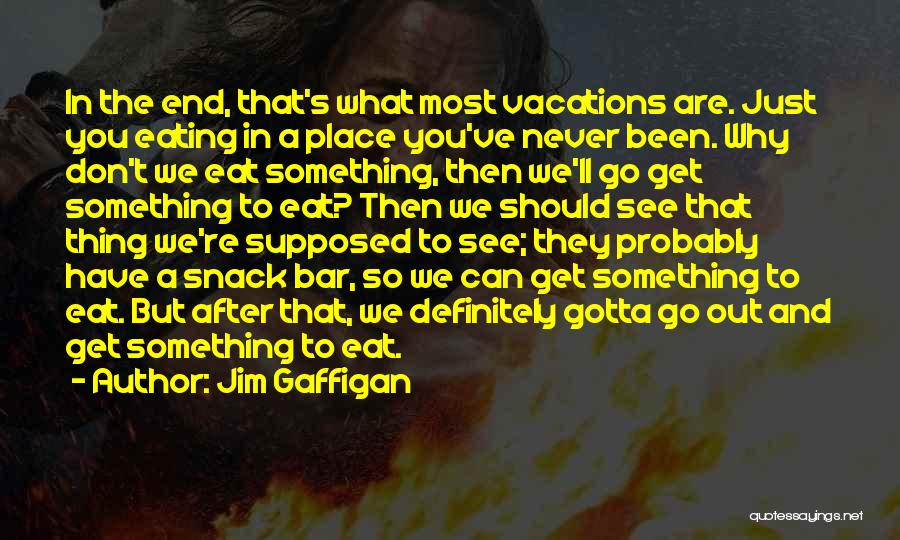 Snack Off Quotes By Jim Gaffigan