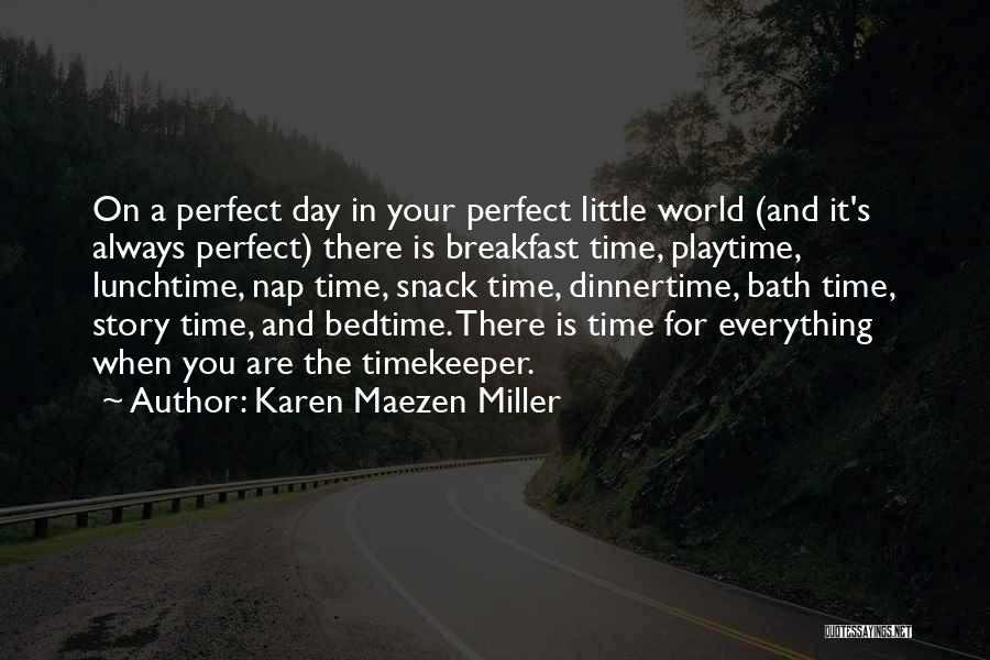 Snack Off Quotes By Karen Maezen Miller