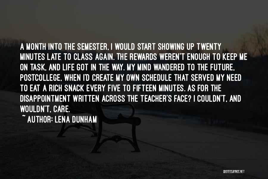 Snack Off Quotes By Lena Dunham