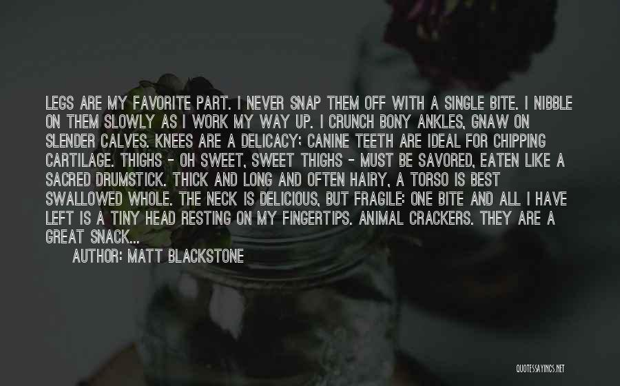 Snack Off Quotes By Matt Blackstone