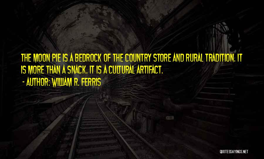 Snack Off Quotes By William R. Ferris