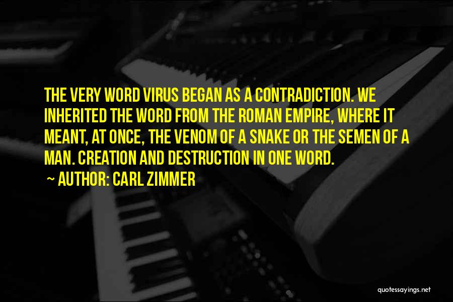 Snake Venom Quotes By Carl Zimmer