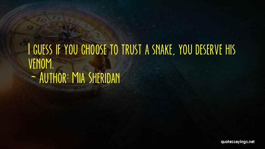 Snake Venom Quotes By Mia Sheridan