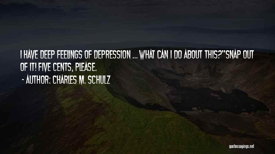 Snap Out Of Quotes By Charles M. Schulz