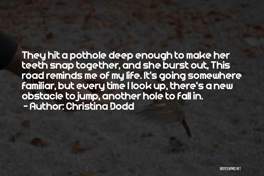 Snap Out Of Quotes By Christina Dodd