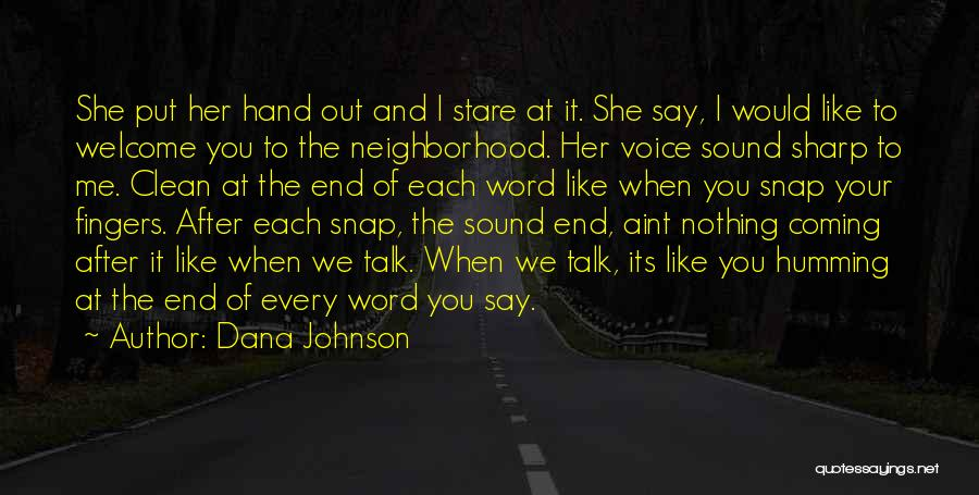 Snap Out Of Quotes By Dana Johnson