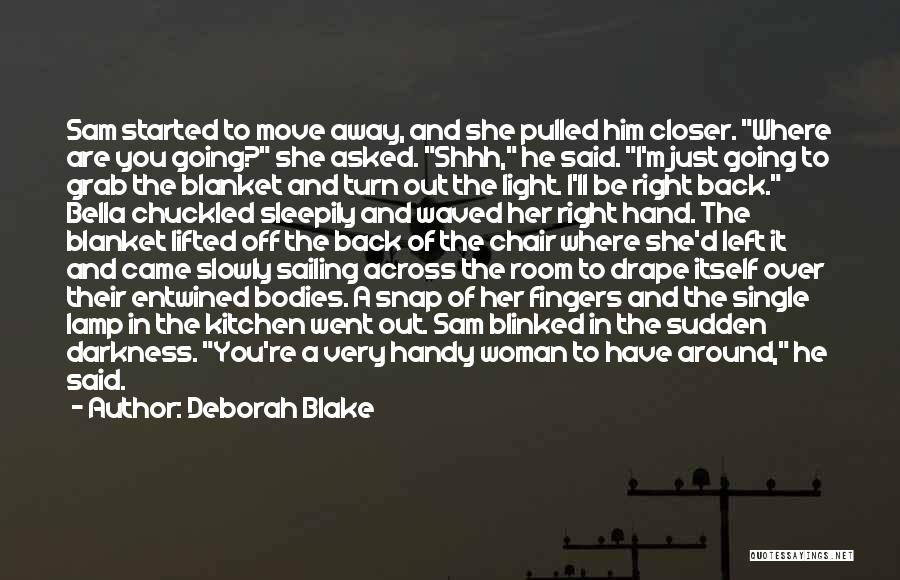 Snap Out Of Quotes By Deborah Blake