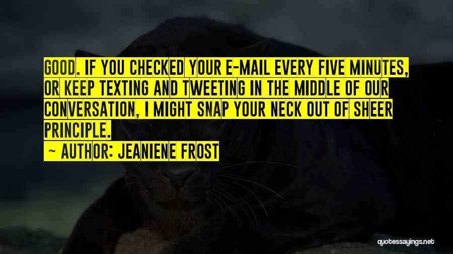 Snap Out Of Quotes By Jeaniene Frost
