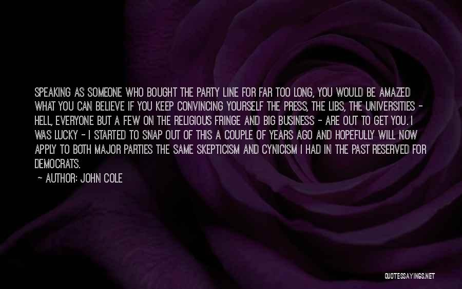 Snap Out Of Quotes By John Cole