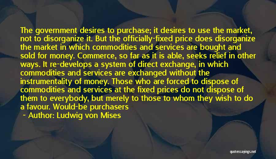 Snap Out Of Quotes By Ludwig Von Mises