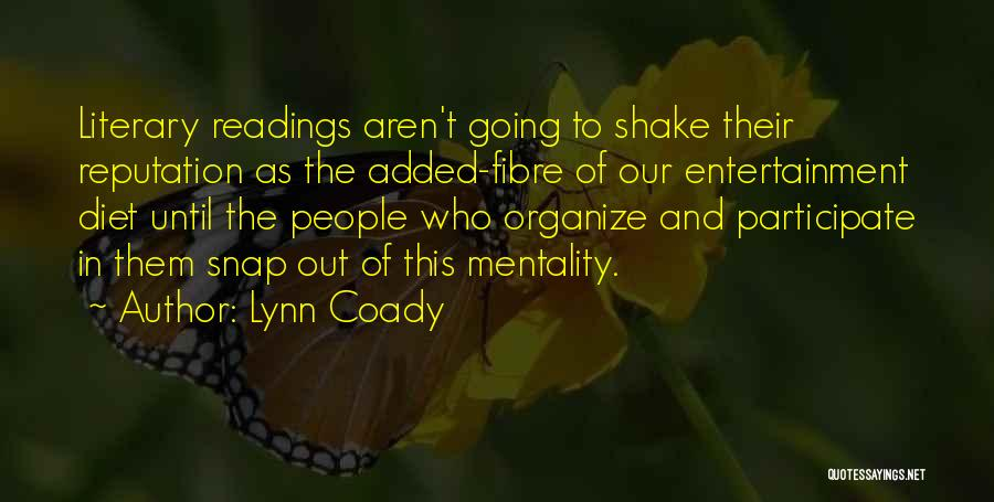 Snap Out Of Quotes By Lynn Coady