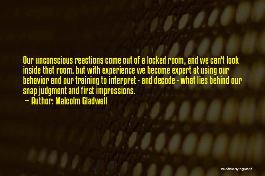 Snap Out Of Quotes By Malcolm Gladwell