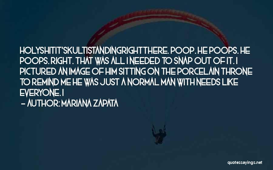 Snap Out Of Quotes By Mariana Zapata