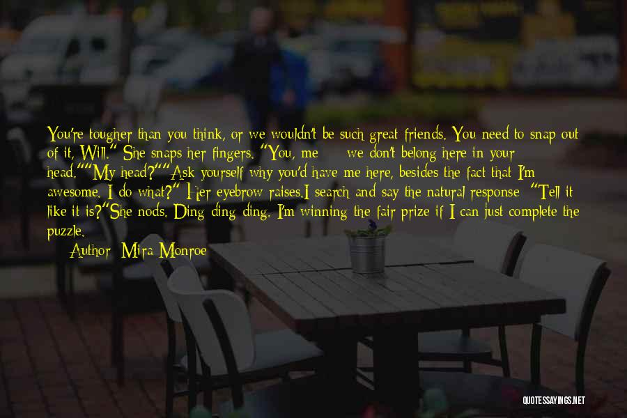 Snap Out Of Quotes By Mira Monroe