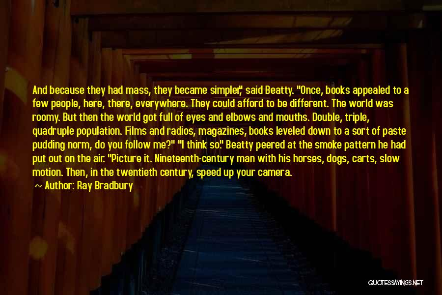 Snap Out Of Quotes By Ray Bradbury