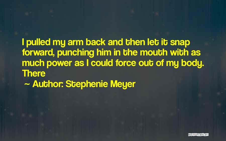Snap Out Of Quotes By Stephenie Meyer