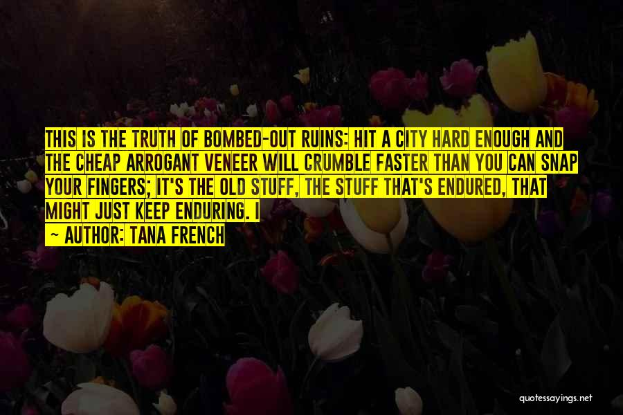 Snap Out Of Quotes By Tana French