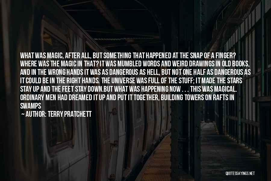 Snap Out Of Quotes By Terry Pratchett