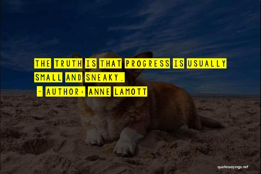 Sneaky Quotes By Anne Lamott