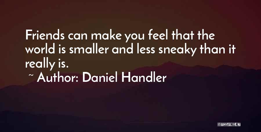 Sneaky Quotes By Daniel Handler