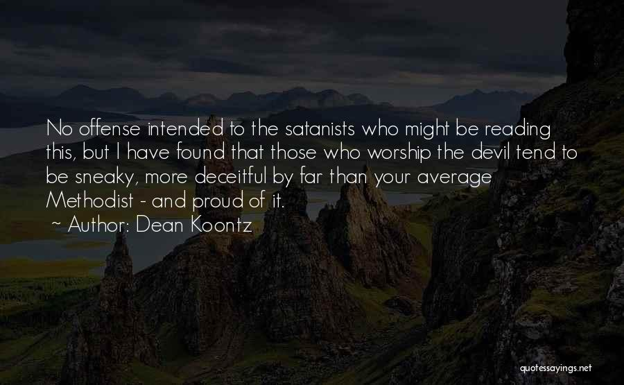 Sneaky Quotes By Dean Koontz