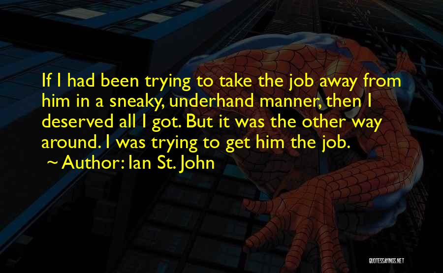 Sneaky Quotes By Ian St. John