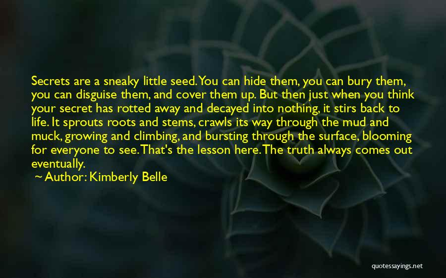 Sneaky Quotes By Kimberly Belle