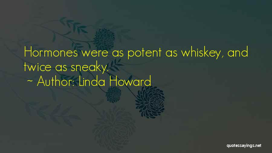 Sneaky Quotes By Linda Howard