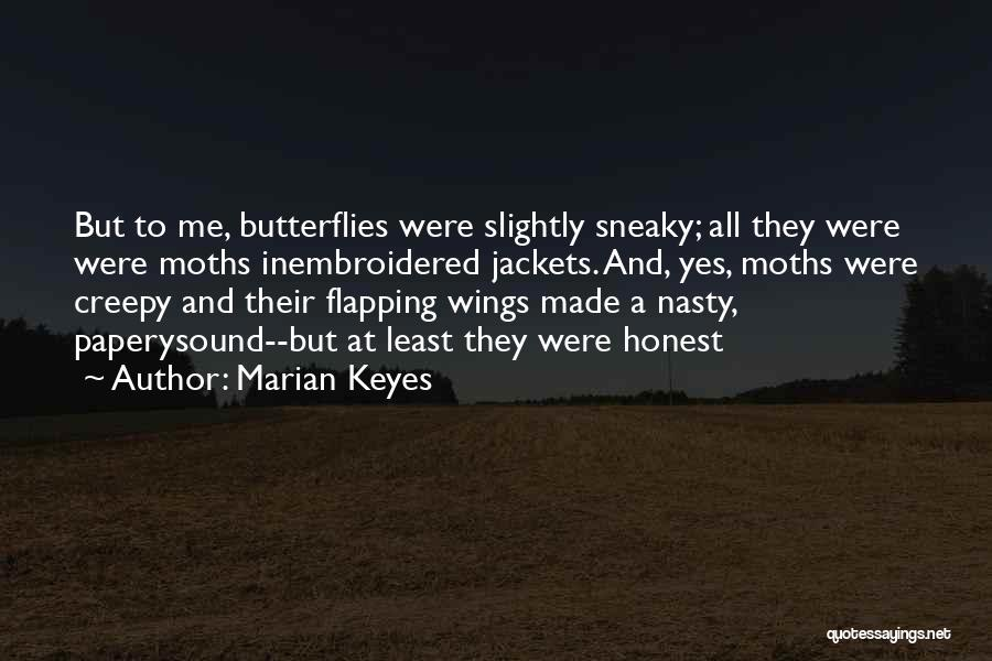 Sneaky Quotes By Marian Keyes