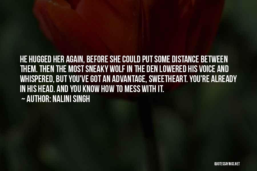 Sneaky Quotes By Nalini Singh