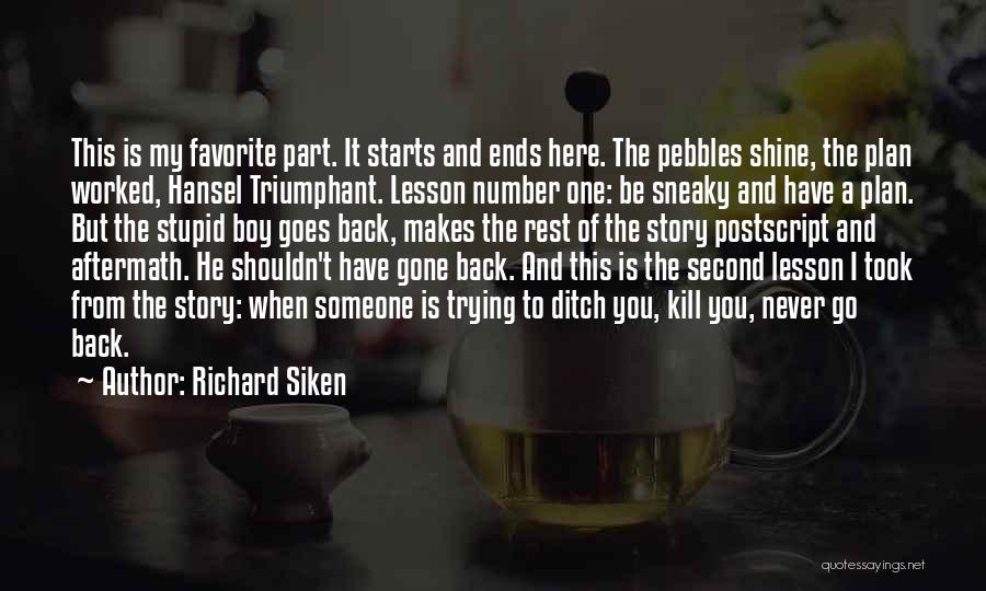 Sneaky Quotes By Richard Siken