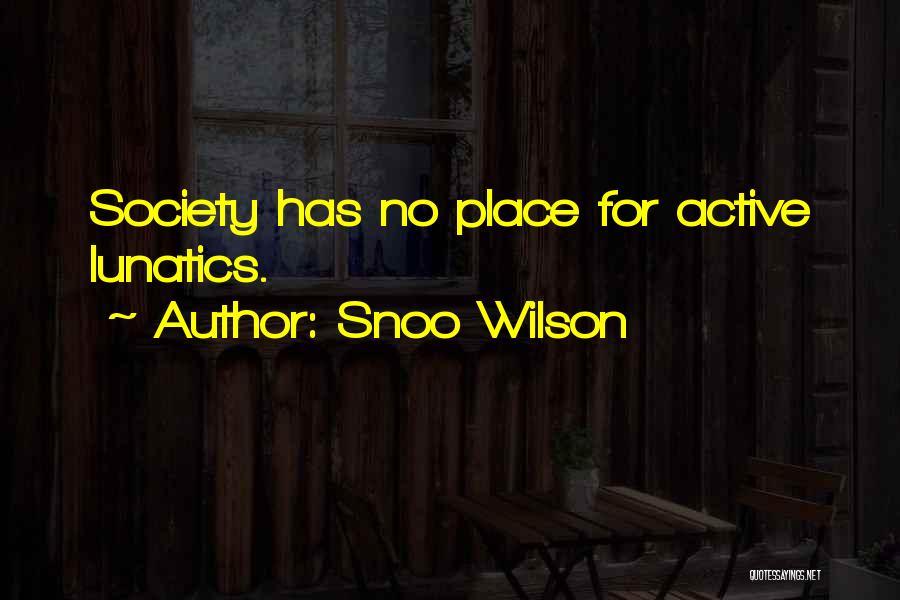 Snoo Wilson Quotes 930062