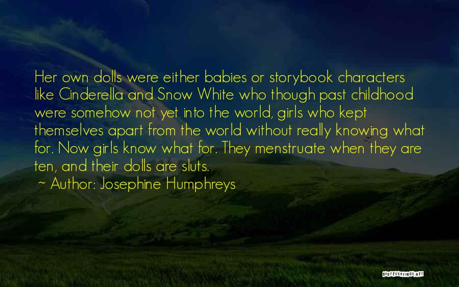 Snow And Childhood Quotes By Josephine Humphreys