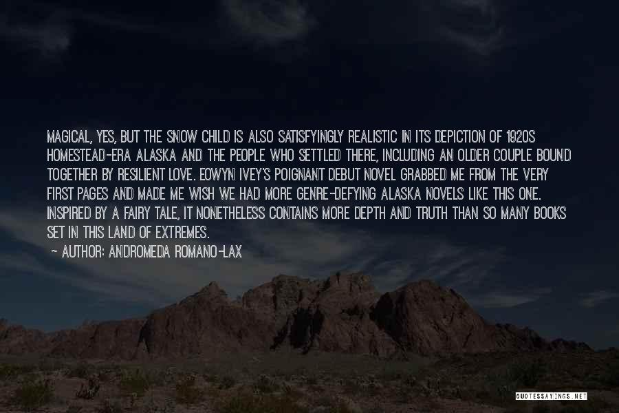 Snow Land Quotes By Andromeda Romano-Lax