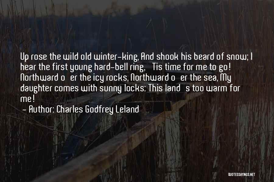 Snow Land Quotes By Charles Godfrey Leland