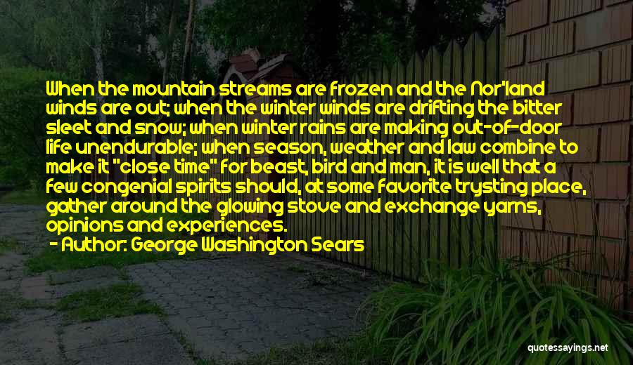 Snow Land Quotes By George Washington Sears